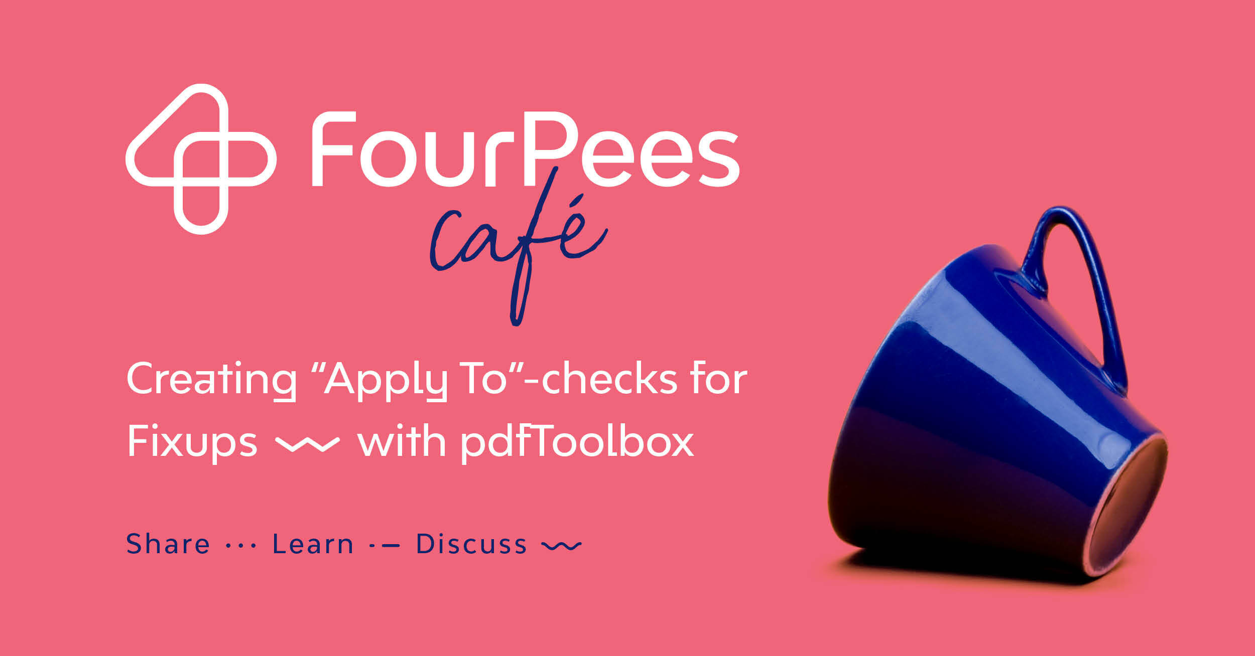 """Four Pees Café - Creating """"Apply To""""-checks for Fixups in pdfToolbox"""