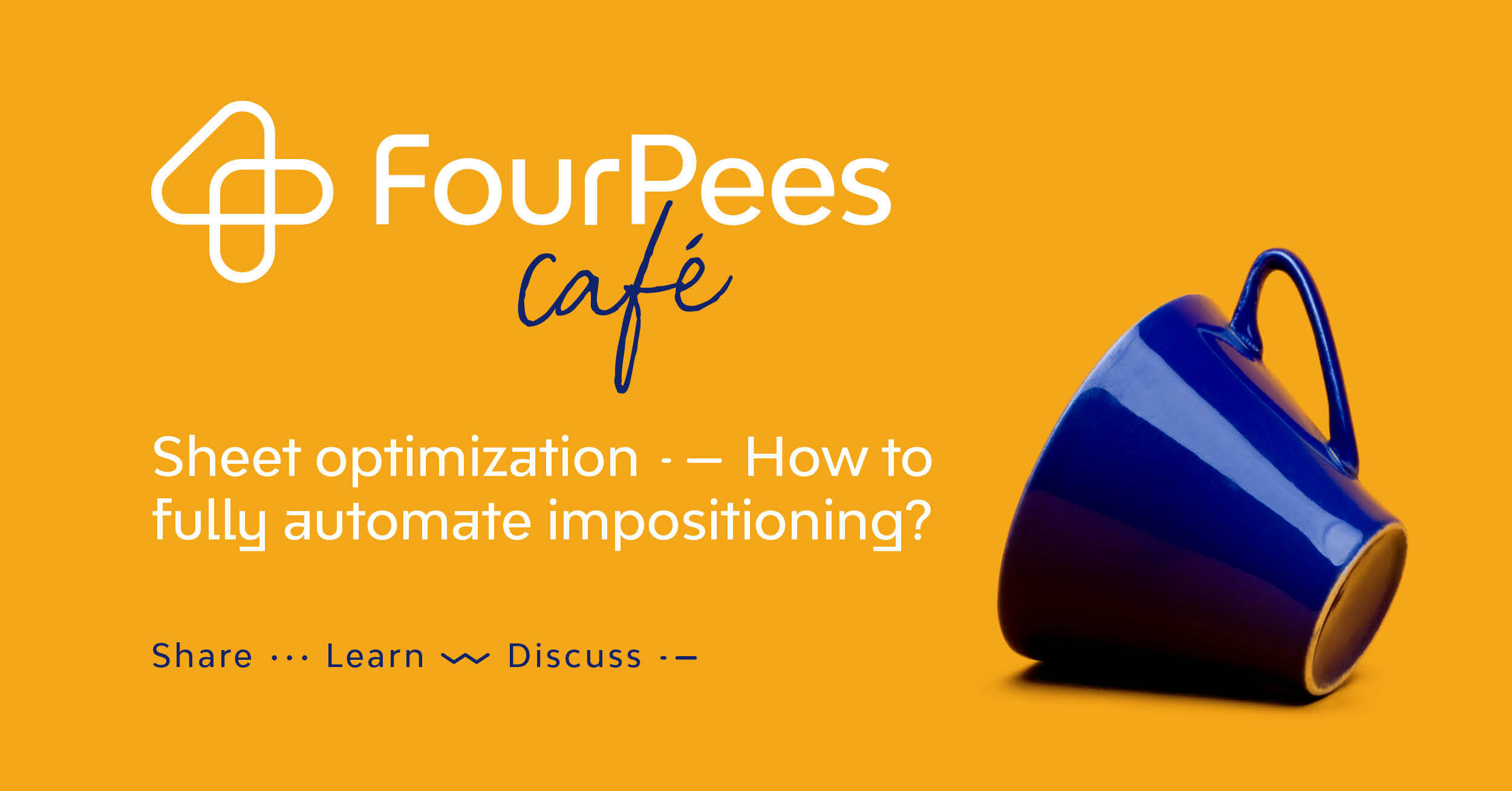 Four Pees Café - Sheet optimization: how can you fully automate your impositioning? - A case study