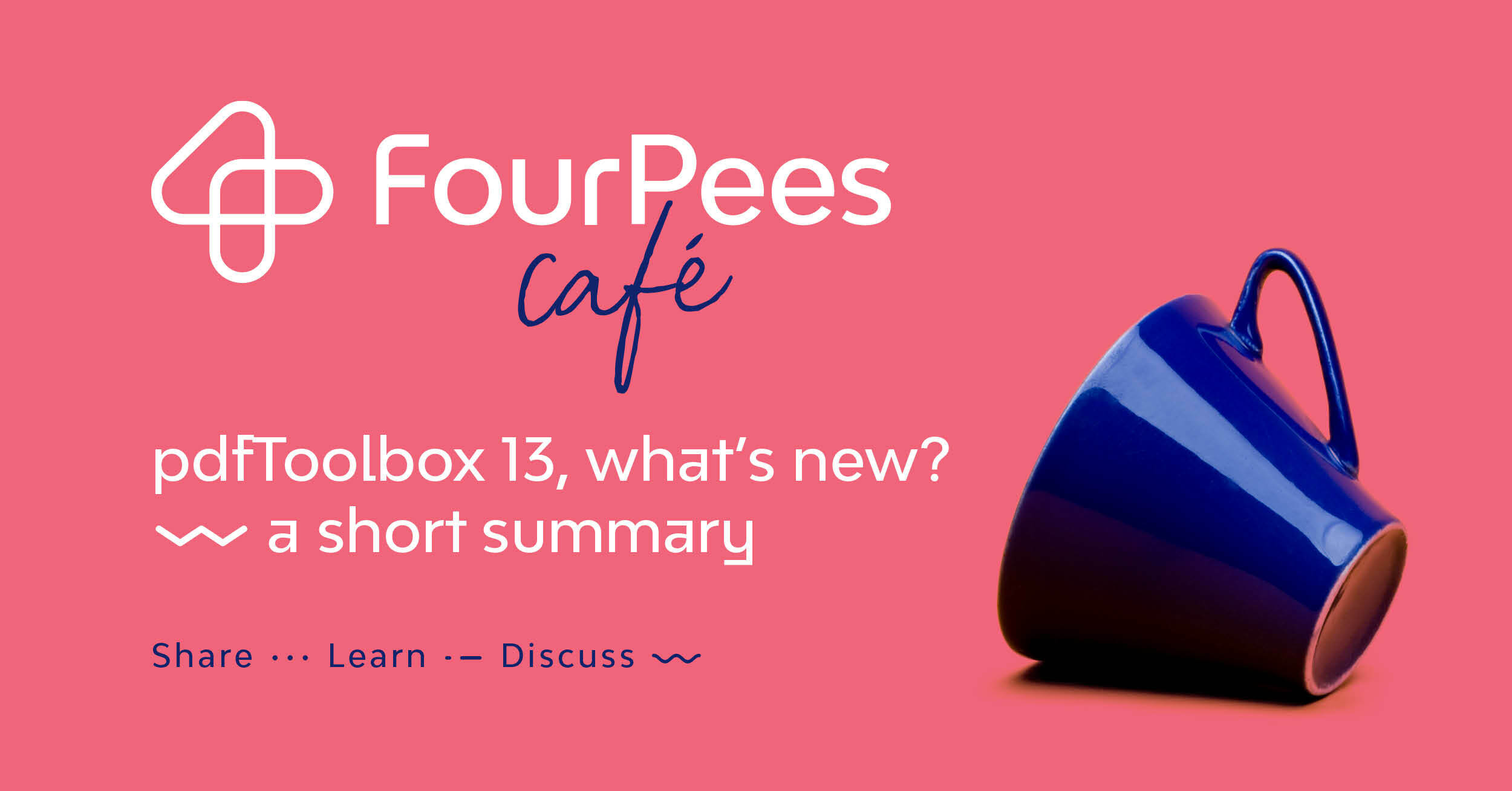 Four Pees Café - pdfToolbox 13, what's new? A short summary