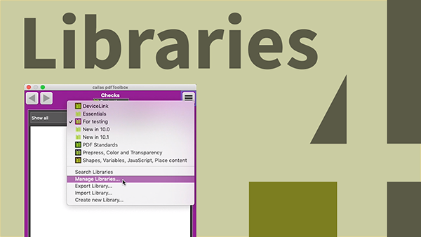 Better organization in pdfToolbox using libraries